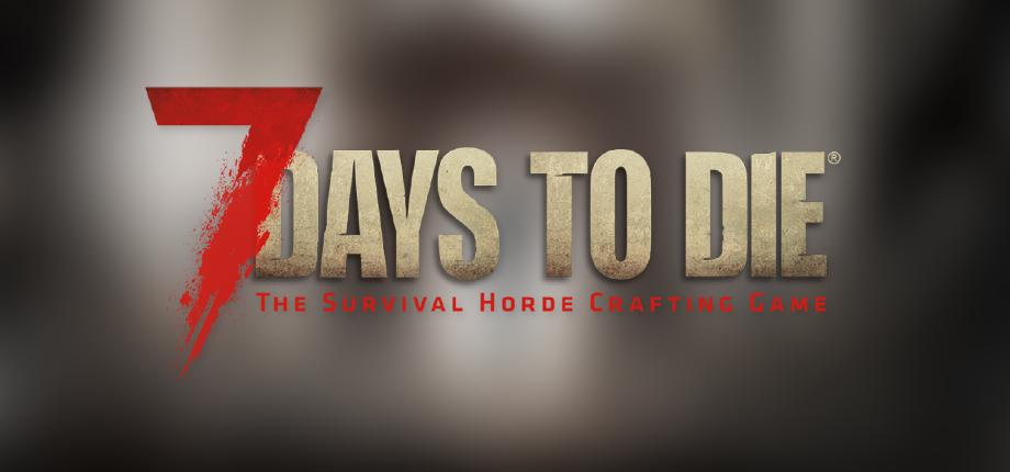 7 Days to Die 03 HD blurred
