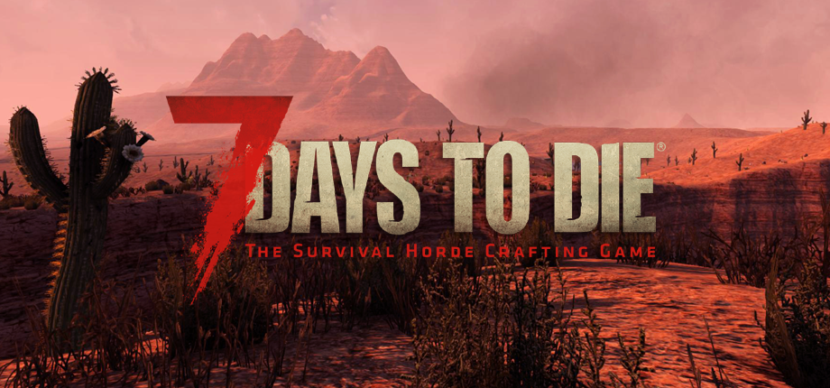 7 Days to Die 08 HD