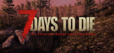 7 Days to Die 07 HD