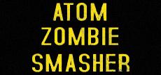 Atom Zombie Smasher 05