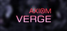 Axiom Verge 10 HD blurred
