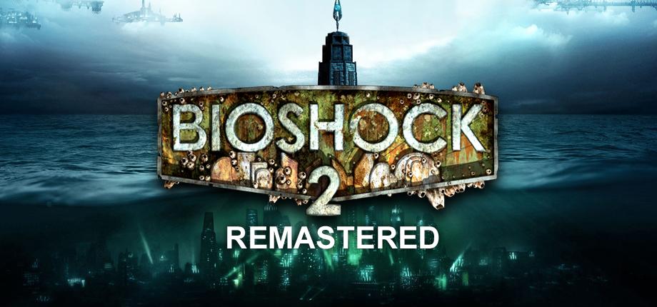 Bioshock 2 Remastered 01 HD