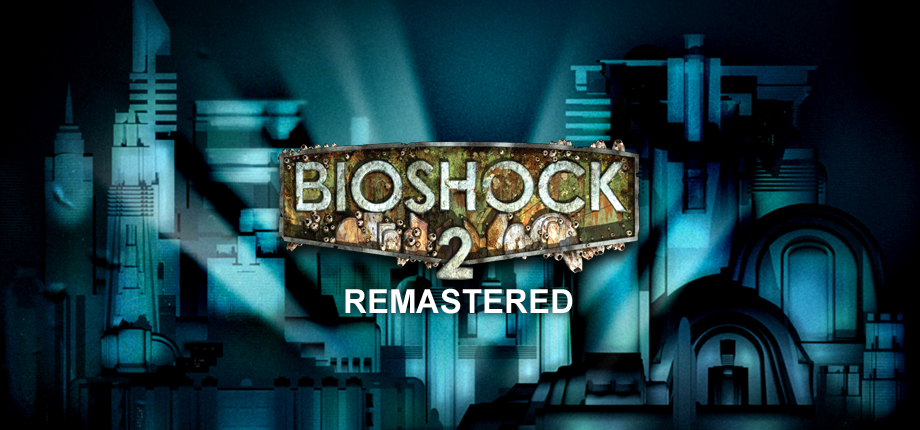 Bioshock 2 Remastered 11 HD