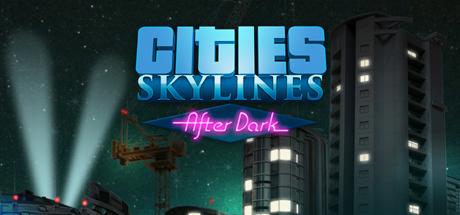 Cities Skylines After Dark 03