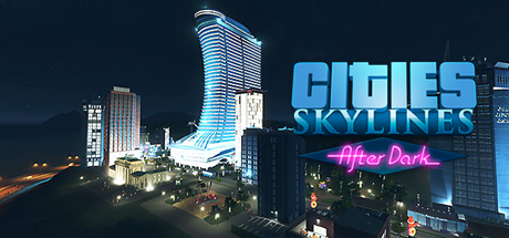Cities Skylines After Dark 05
