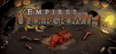 Empires of the Undergrowth 07 HD