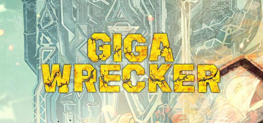 Giga Wrecker 06 HD