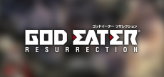 God Eater Resurrection 03 HD blurred