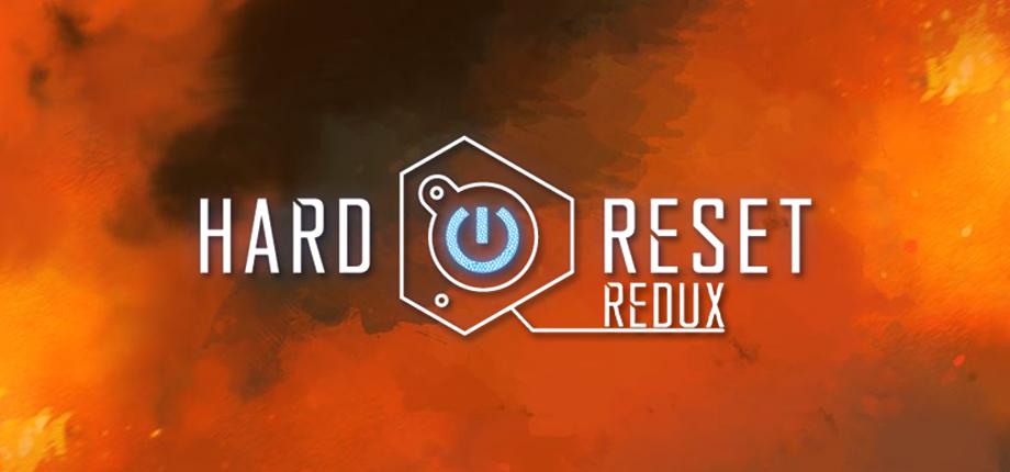 Hard Reset Redux 07 HD