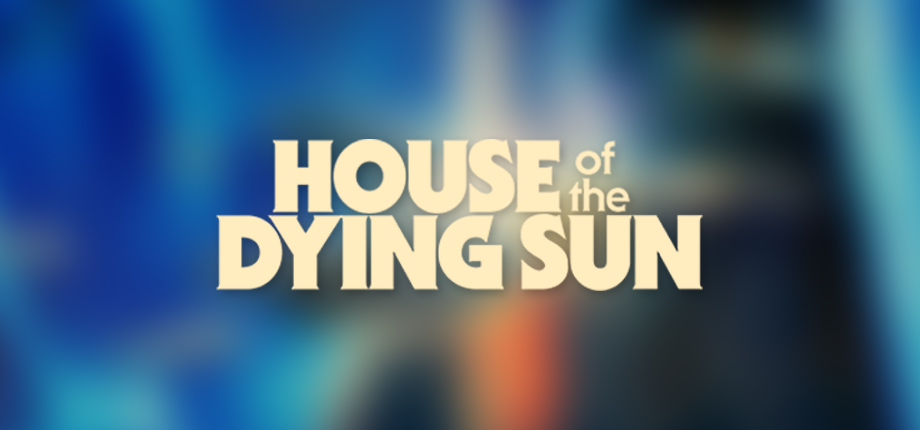 House of the Dying Sun 03 HD blurred ES