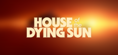 House of the Dying Sun 09 HD blurred