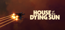 House of the Dying Sun 10 HD