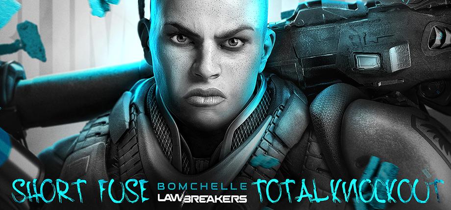 LawBreakers 13 HD Bombchelle