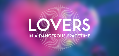 Lovers in a Dangerous Spacetime 02 blurred