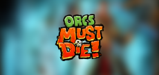 Orcs Must Die 1 03 blurred