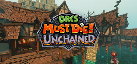 Orcs Must Die Unchained 13