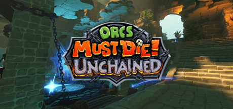 Orcs Must Die Unchained 14