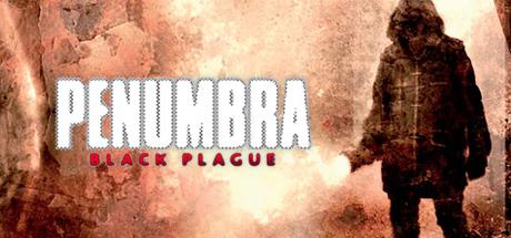 Penumbra Black Plague 01