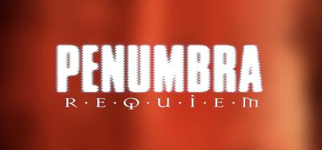 Penumbra Requiem 03 blurred