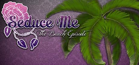 Seduce Me Episodes 05 Beach
