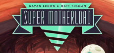 Super Motherload 03