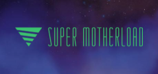 Super Motherload 06