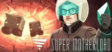 Super Motherload 09