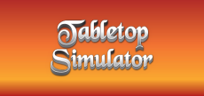 Tabletop Simulator 06