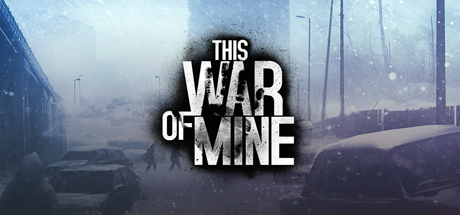 This War of Mine 01