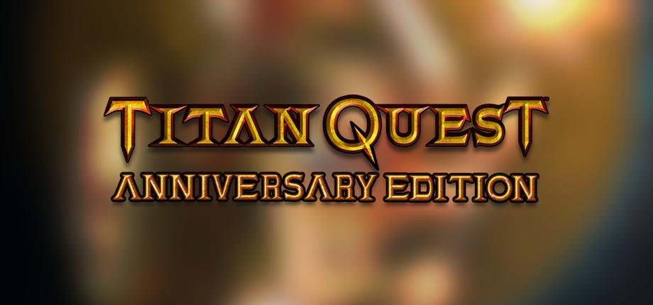 Titan Quest AE 03 HD blurred